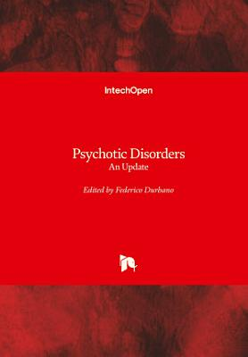 Psychotic Disorders