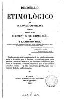 Diccionario etimol  gico de la lengua castellana  precidido de unos Rudimentos de etimolog  a PDF