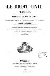 Le droit civil français, suivant l'ordre du Code: ouvrage dans lequel on a réuni la théorie à la pratique, Volume1