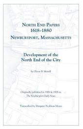 North End Papers 1618-1880, Newburyport, Massachusetts: Development of the North End of the City