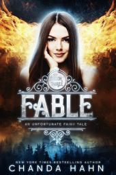 Fable: An Unfortunate Fairy Tale