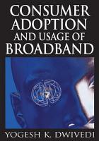 Consumer Adoption and Usage of Broadband PDF