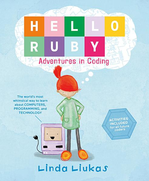 Download Hello Ruby  Adventures in Coding Book