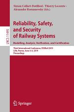 Reliability, Safety, and Security of Railway Systems. Modelling, Analysis, Verification, and Certification