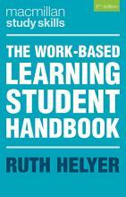 The Work Based Learning Student Handbook PDF