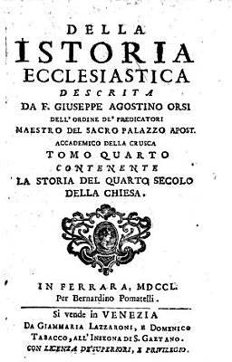 Della istoria ecclesiastica descritta da F  Giuseppe Agostino Orsi     tomo primo   ventesimo  PDF
