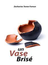 Un Vase Brisé