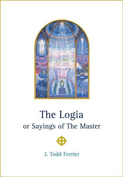 Logia or Sayings of The Master