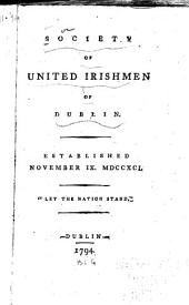 "Society of United Irishmen of Dublin: Established November IX. MDCCXCI. ""Let the Nation Stand."""