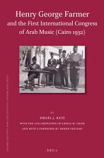 Henry George Farmer and the First International Congress of Arab Music (Cairo 1932)