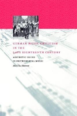 German Music Criticism in the Late Eighteenth Century PDF