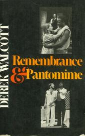 Remembrance and Pantomime: A Play