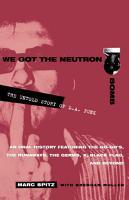 We Got the Neutron Bomb PDF