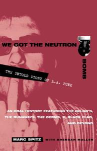We Got the Neutron Bomb Book