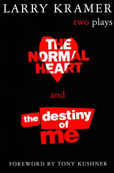 Download The Normal Heart and the Destiny of Me Book