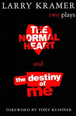 The Normal Heart and the Destiny of Me PDF