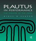 Plautus in Performance