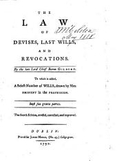The Law of Devises, Last Wills, and Revocations