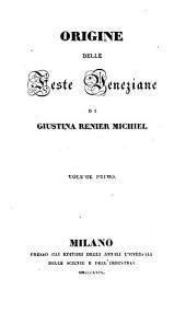 Origine delle feste veneziane: Volumi 1-2