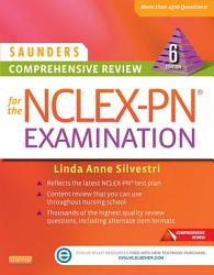 Saunders Comprehensive Review For The Nclex Pn Examination E Book Book PDF