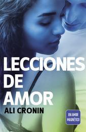 Lecciones de amor (Girl Heart Boy 4): Un amor magnético