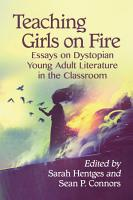 Teaching Girls on Fire PDF
