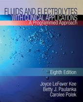 Fluids and Electrolytes with Clinical Applications: Edition 8