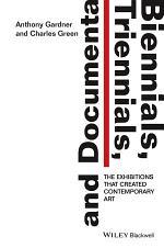 Biennials, Triennials, and Documenta
