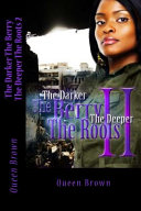 The Darker the Berry the Deeper the Roots 2 PDF