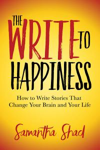 The Write to Happiness PDF