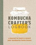 Kombucha Crafter s Logbook