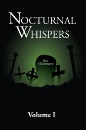 Nocturnal Whispers: Volume I