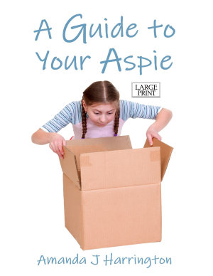 A Guide to Your Aspie Large Print PDF