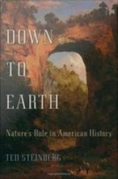 Down to Earth: Nature's Role in American History