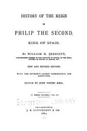 History of the Reign of Philip the Second, King of Spain: Volume 3