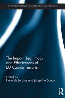The Impact  Legitimacy and Effectiveness of EU Counter Terrorism PDF