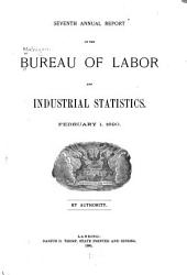 Annual Report of the Bureau of Labor and Industrial Statistics: Volume 7, Part 1890