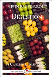 14 Fun Facts About Digestion: A 15-Minute Book