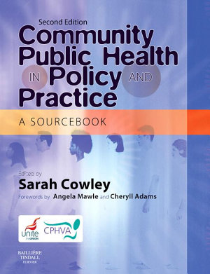Community Public Health in Policy and Practice E Book PDF