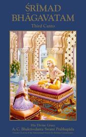 Srimad-Bhagavatam, Third Canto: The Status Quo