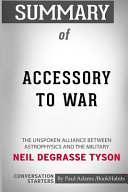 Summary of Accessory to War by Neil Degrasse Tyson