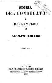 Storia del consolato e dell'impero di Adolfo Thiers: Volume 17