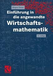 Einführung in die angewandte Wirtschaftsmathematik: Ausgabe 10