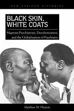 Black Skin, White Coats