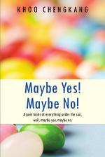 Maybe Yes! Maybe No!