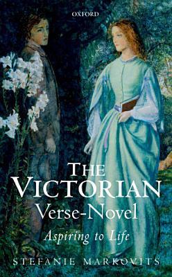 The Victorian Verse Novel