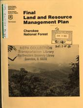 Cherokee National Forest (N.F.), Land and Resource(s) Management Plan (LRMP) (TN,NC,VA).: Environmental Impact Statement, Part 2