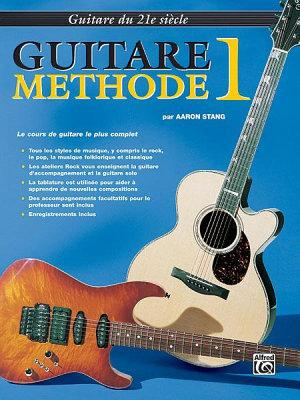 21st Century Guitar Method 1  French Edition  PDF