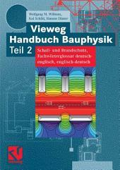Vieweg Handbuch Bauphysik Teil 2: Schall- und Brandschutz, Fachwörterglossar deutsch-englisch, englisch-deutsch