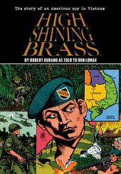 Vietnam Journal: High Shining Brass: Volume 1